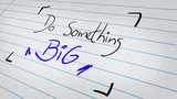 Do Something Big written on a note pad