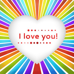 Rainbow heart background with declaration of love.