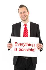 Everything is possible - Alles ist möglich - Geschäftsmann