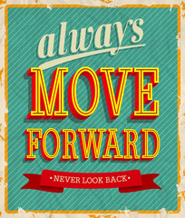 Always move forward. Vector illustration.