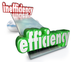 Efficiency Vs Inefficiency See-Saw Balance Productive Effective