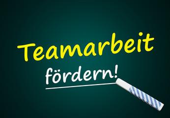 Teamarbeit fördern. Tafel zu Teamwork,  Zusammenarbeit
