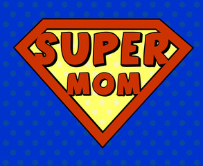 Super mom shield in pop art style