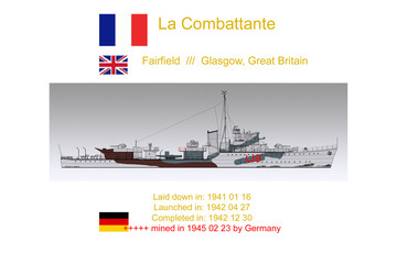"French Escort Destroyer ""La Combattante"""
