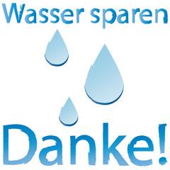 Wasser sparen - Danke! Button - Hinweis - Information