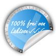 100% frei von Laktose