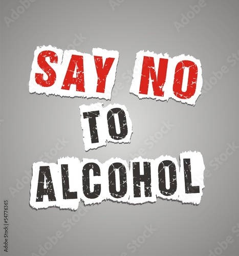 say no to alcohol poster