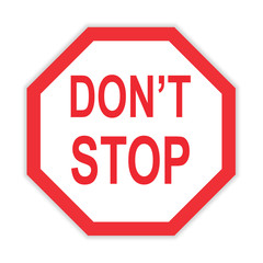 don't stop sign