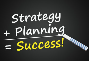 Strategy and Planning = Success! (blackboard)