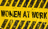 sign: women working, gender equality concept poster