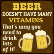 Beer dosen't have many vitamins, vintage poster