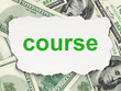 Education concept: Course on Money background