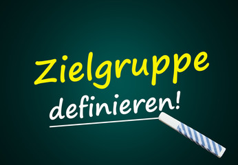 Zielgruppe definieren! (Marketing, Markt)