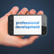 Education concept: Professional Development on smartphone