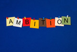 Ambition - sign series for business terms. poster