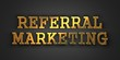 Referral Marketing. Business Concept.