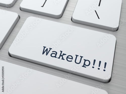 Wake Up. Internet Concept.