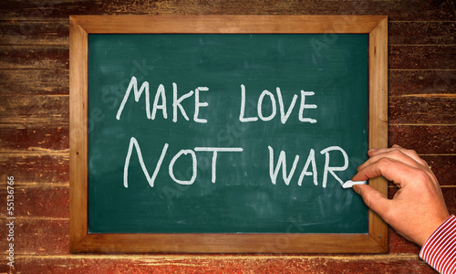 Kreidetafel - MAKE LOVE NOT WAR II