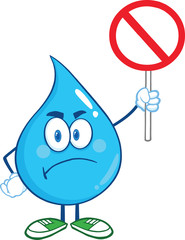 Angry Water Drop Cartoon Character Holding up A Forbidden Sign