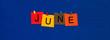 Leinwandbild Motiv June - calendar and month series.