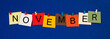 Leinwandbild Motiv November - month sign series.