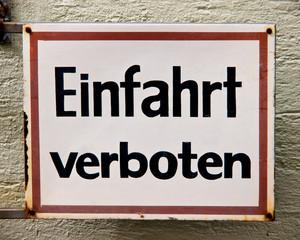 Einfahrt verboten Schild 3 Germany