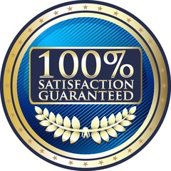 Hundred Percent Satisfaction Guaranteed Blue Medal