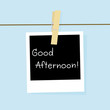 Good afternoon card