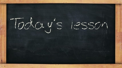 Todays lesson chalkboard