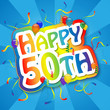 """HAPPY 50TH"" Card (birthday fifty party celebration congrats)"