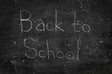 Chalk on black board: Back to school