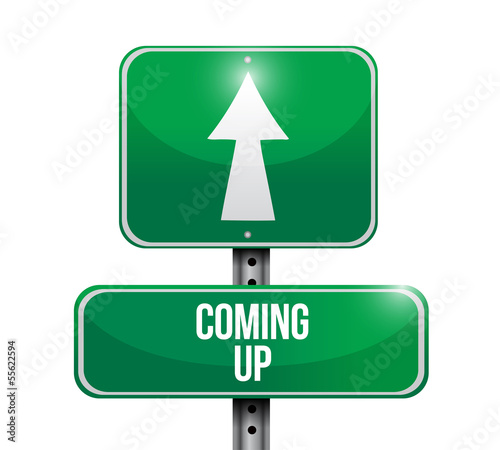 coming up road sign illustration design