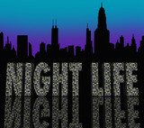 Night Life Words Building City Skyline