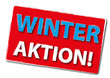Winter Aktion Schild Werbung rot