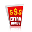 extra bonus red banner with dollars signs