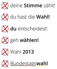 Wahl Slogans - Wählen - Deutschland