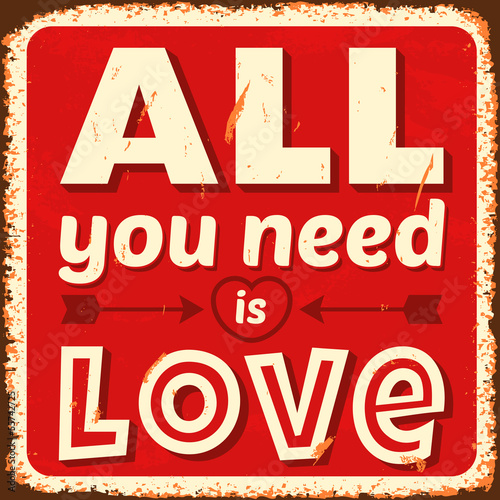 All you need is love. Vector illustration.