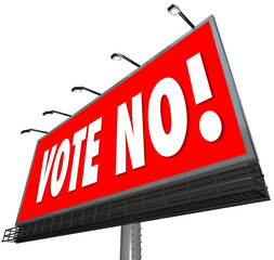 Vote No Red Billboard Sign