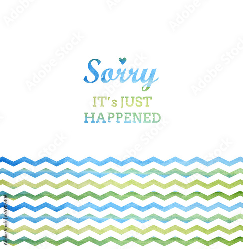 Stylized card with watercolor phrase and zigzag chevron pattern