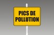 panneau pics de pollution