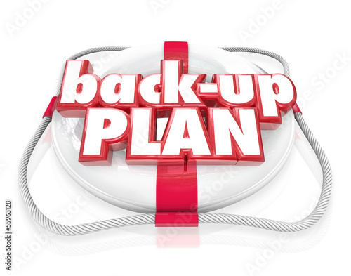 Back-Up Plan Life Preserver Words Alternate Planning B