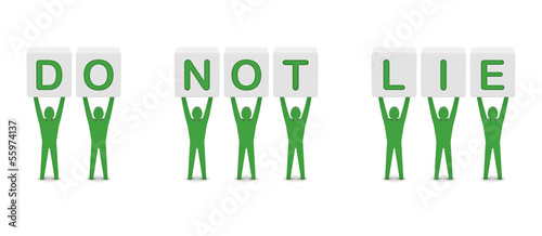 Men holding the phrase do not lie. Concept 3D illustration.
