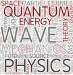 Quantum mechanics Word Cloud Concept