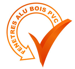 fenêtres alu bois pvc sur symbole validé orange