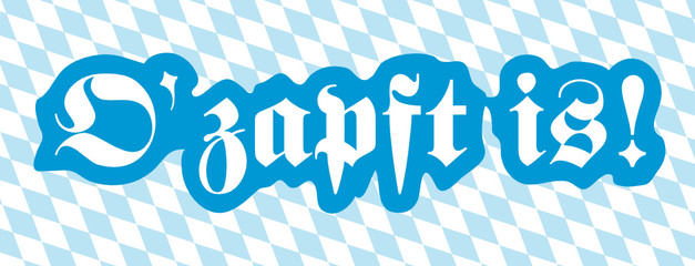 Oktoberfest, O' zapft is!, Bayern, Banner, Text, Panorama, 2D