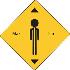 raod sign with max two meter