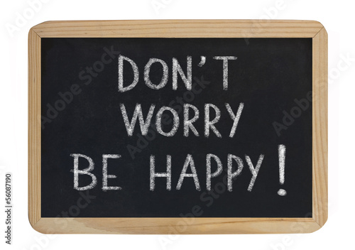 don't worry, be happy ! Poster
