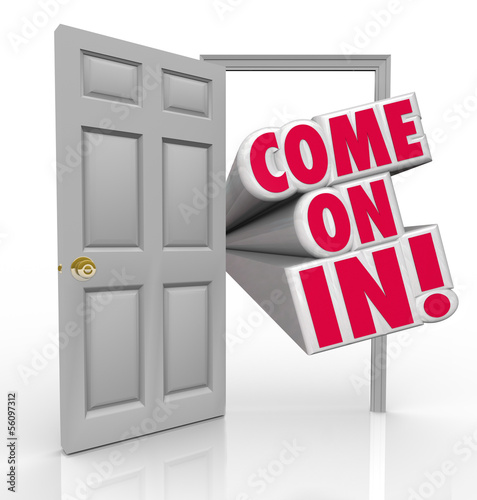 Come On In Doorway Invitation Greeting Guest