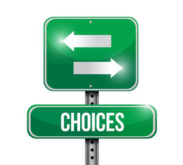 choices road sign illustration design