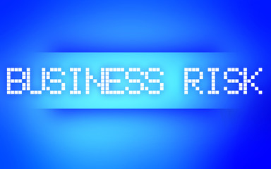 BUSINESS RISK BLUE